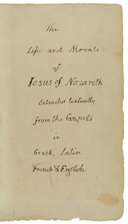 Title Page in Thomas Jefferson's handwriting - Source: http://americanhistory.si.edu/jeffersonbible/